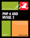 PHP 6 and My SQL 5 by Larry Ullman